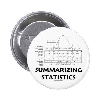Summarizing Statistics Button