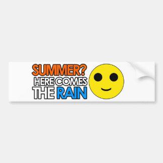 Summer and rain sarcastic message bumper sticker