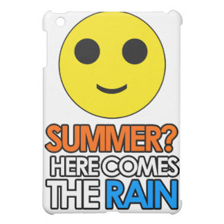 Summer and rain sarcastic message cover for the iPad mini
