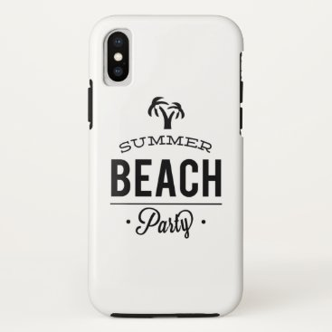 Beach Themed Summer Beach Party iPhone X Case