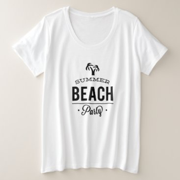 Beach Themed Summer Beach Party Plus Size T-Shirt