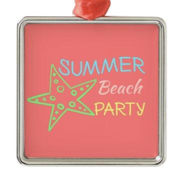 Beach Themed Summer Beach Party Pretty Pastels Metal Ornament