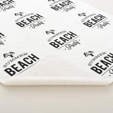 Beach Themed Summer Beach Party Sherpa Blanket