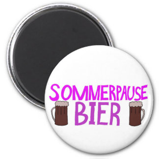 Summer Break Wouldn't Be a Break Without Beer 2 Inch Round Magnet