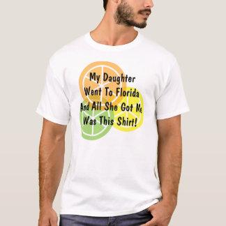 Summer Citrus - Daughter  Went To Florida - T-Shirt