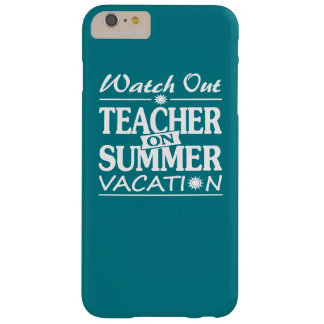 Summer Coming - Teacher Design! Barely There iPhone 6 Plus Case