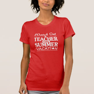 Summer Coming - Teacher design! T-Shirt