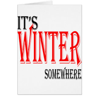 summer hot winter ice hope somewhere worthy electi card