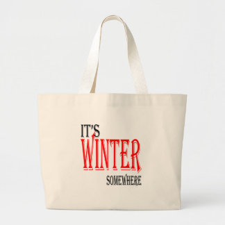 summer hot winter ice hope somewhere worthy electi large tote bag