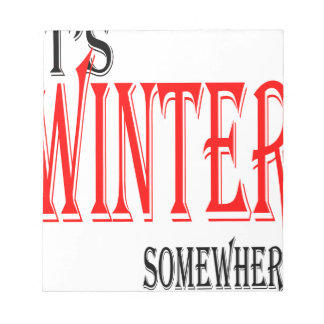 summer hot winter ice hope somewhere worthy electi notepad