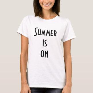 Summer is on Ladies Shirt