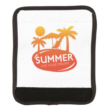 Beach Themed Summer – Live your dream Luggage Handle Wrap