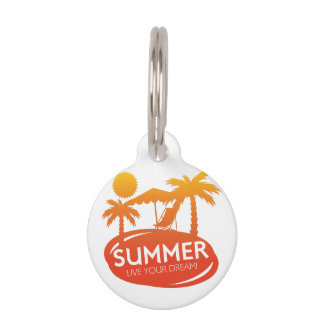 Summer – Live your dream Pet Name Tag
