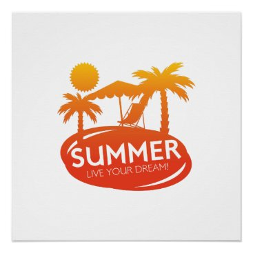 Summer – Live your dream Poster