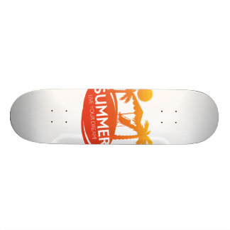 Summer – Live your dream Skateboard