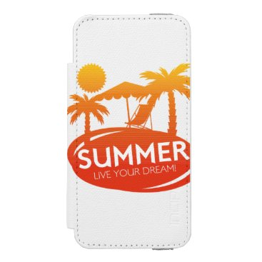 Summer – Live your dream Wallet Case For iPhone SE/5/5s