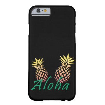 "Beach Themed summer tropical ""aloha"" text, colorful pineapple barely there iPhone 6 case"