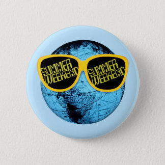 Summer Weekend - promo graphic Pinback Button