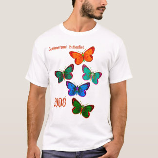 Summertime  Butterflies., 2008 T-Shirt