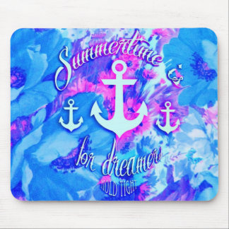 Summertime is for dreamers floral nautical art mouse pad