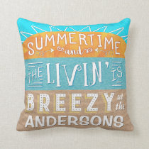 Summertime Livin Breezy Beach Nautical Custom Name Throw Pillow