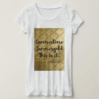 Summertime Summergold T-Shirt
