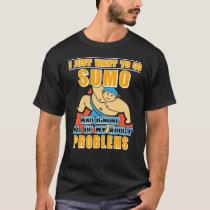 Sumo Fan Lover Gift Wrestle T-Shirt