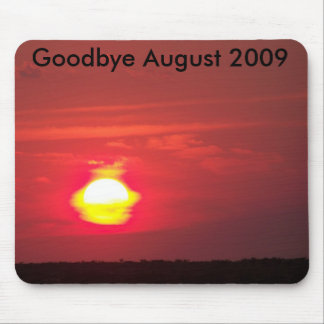 sun-a-fire, Goodbye August 2009 Mouse Pad