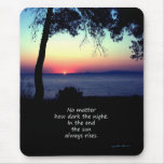 Sun Always Rises Mouse Pad