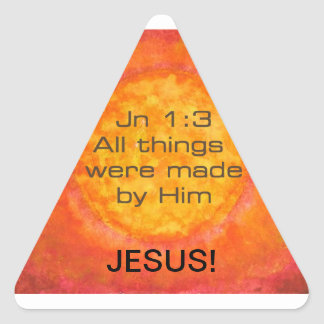 Sun bible verse Christian Creation Jn 1:3 Jesus Triangle Sticker