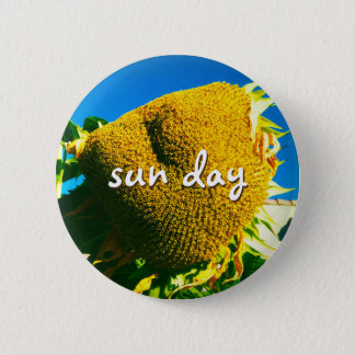 """""""Sun day"""" quote giant yellow sunflower photo Button"""