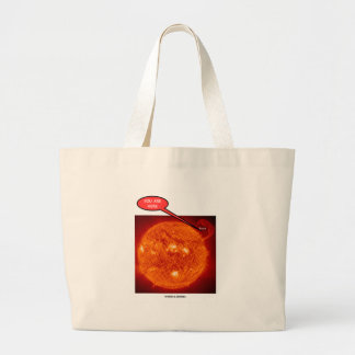 Sun Earth You Are Here (Astronomy Humor) Large Tote Bag