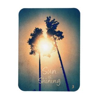 Sun is shining magnet