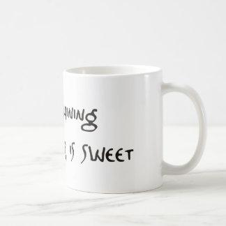Sun IS shining to weather IS sweet Coffee Mug