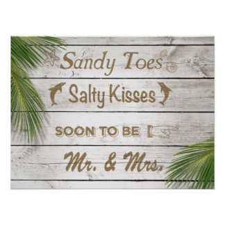 Sun Kissed Sandy Toes Salty Kisses Mr & Mrs Poster