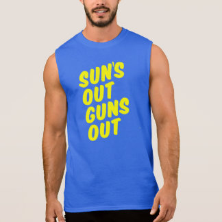 Sun's Out Guns Out Sleeveless Shirt