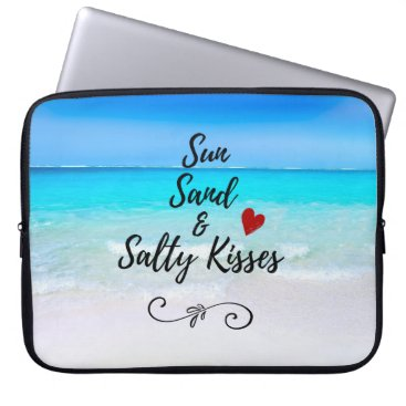 Beach Themed Sun Sand and Salty Kisses Tropical Beach Computer Sleeve