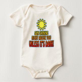 Sun shining right above you, UNLESS IT'S DARK ;) Baby Bodysuit
