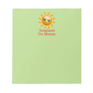 Sun Sunglasses for Morons Notepad