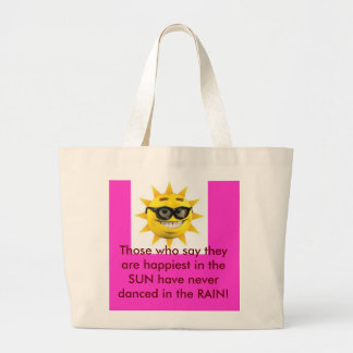 sun, Those who say they are happiest in the SUN... Large Tote Bag