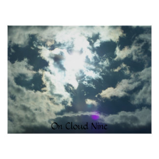 sun through clouds On Cloud Nine poster