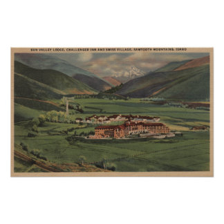 Sun Valley, IDView of Sun Valley Lodge Poster