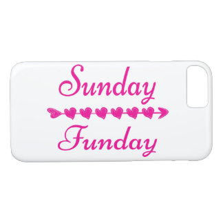 Sunday Funday Cute Funny Pink Heart iPhone 8/7 Case