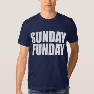 Sunday Funday! Tee Shirt