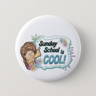 Sunday School is COOL ! Pinback Button