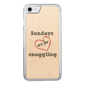 Sundays are for Snuggling Carved iPhone 8/7 Case
