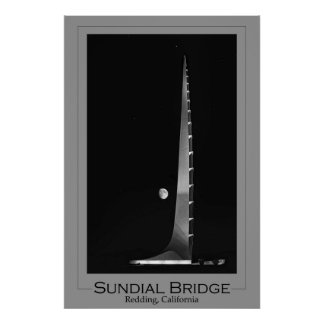 Sundial Bridge, Black and White Poster