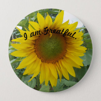 Sunflower, I am greatful ! Pinback Button