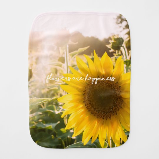 "Sunflower Quote ""flowers Are Happiness"" Baby Burp Cloth"