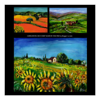 SUNFLOWERS AND COUNRTYSIDE IN TUSCANY COLLECTION POSTER